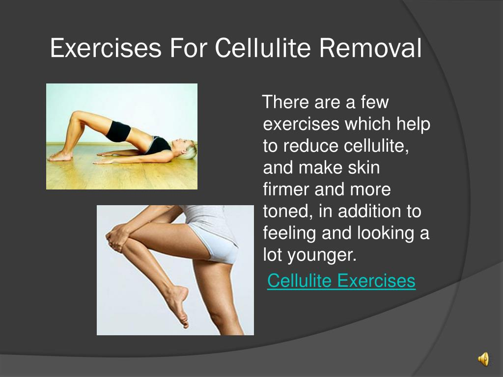 Exercises For Cellulite Removal