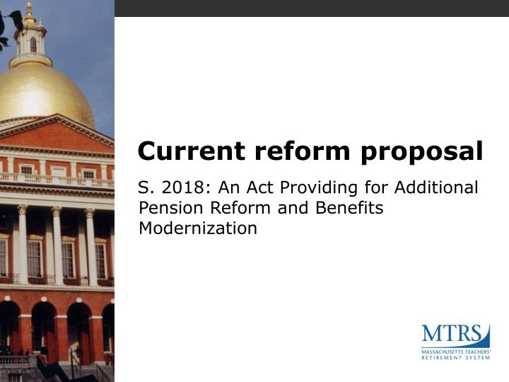 Current reform proposal