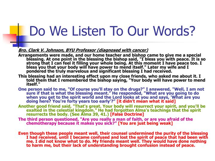 Do We Listen To Our Words?