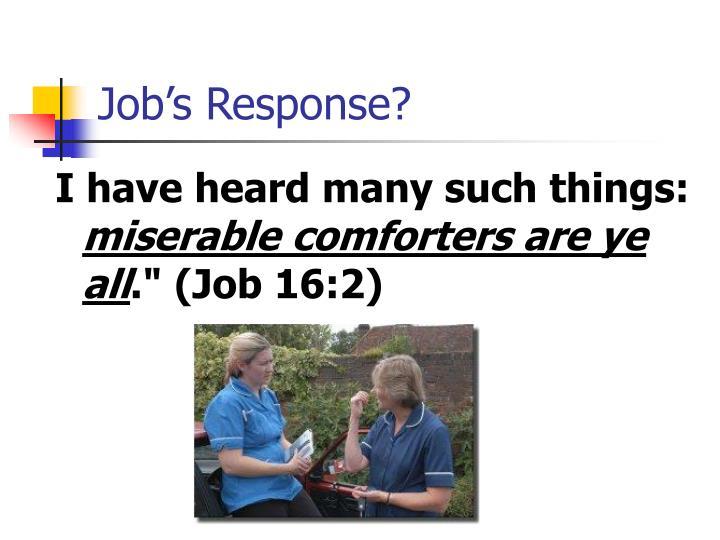 Job's Response?