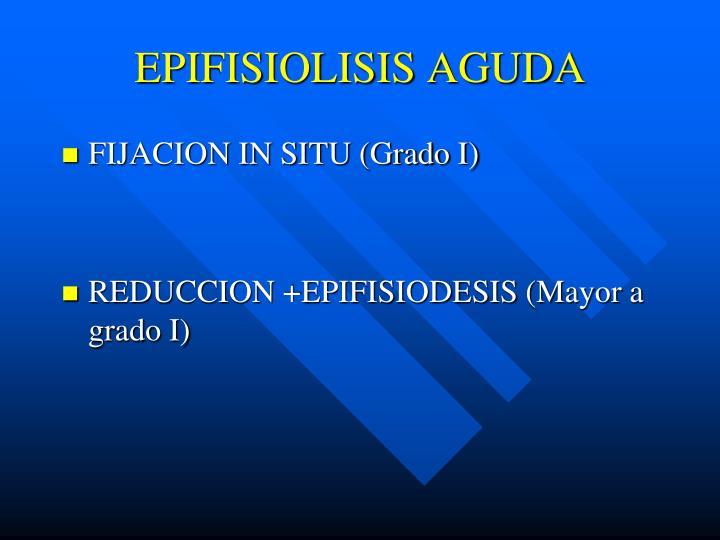 EPIFISIOLISIS AGUDA