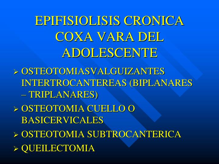 EPIFISIOLISIS CRONICA