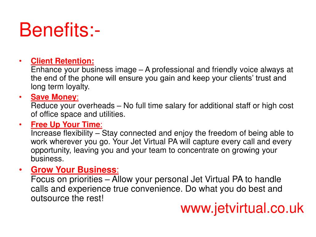 Benefits:-