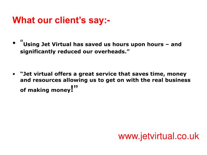 What our client s say