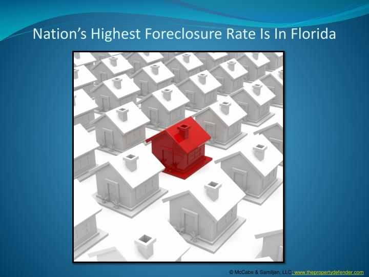 Nation s highest foreclosure rate is in florida