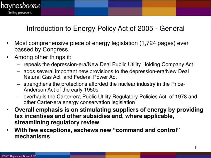 Introduction to Energy Policy Act of 2005 - General