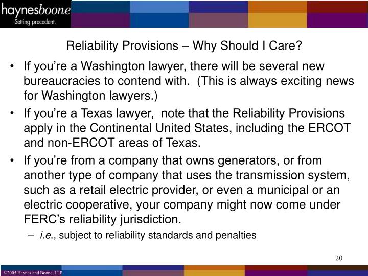 Reliability Provisions – Why Should I Care?