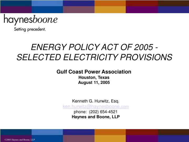 ENERGY POLICY ACT OF 2005 -