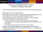 the impact of purpa reform on wind the put is blowing in the wind