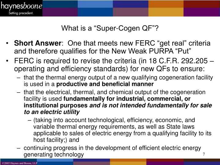 """What is a """"Super-Cogen QF""""?"""