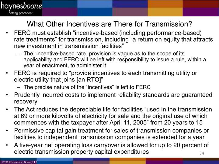 What Other Incentives are There for Transmission?