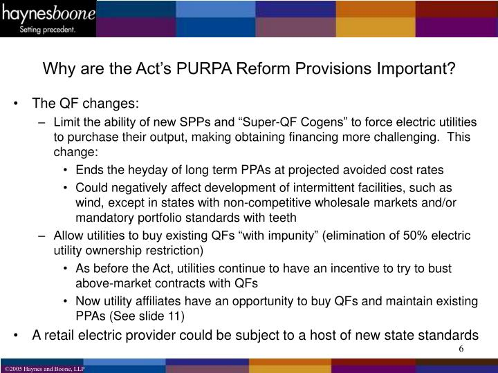 Why are the Act's PURPA Reform Provisions Important?