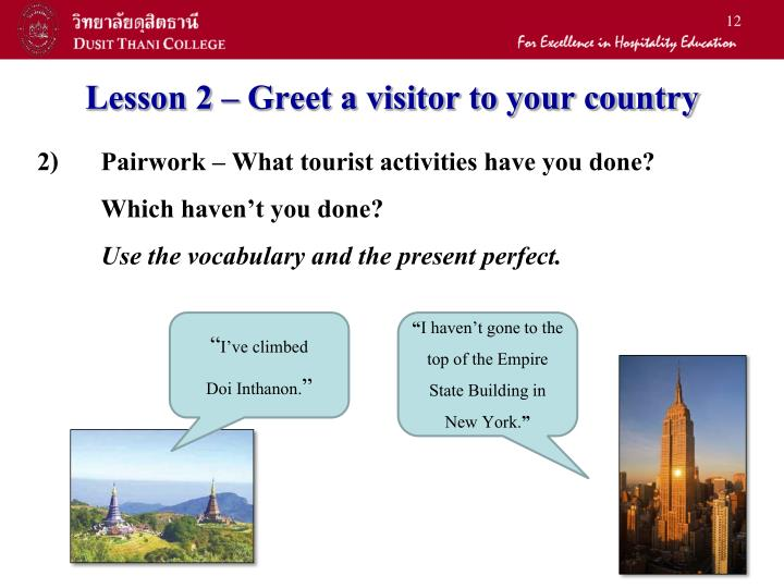 Lesson 2 – Greet a visitor to your country