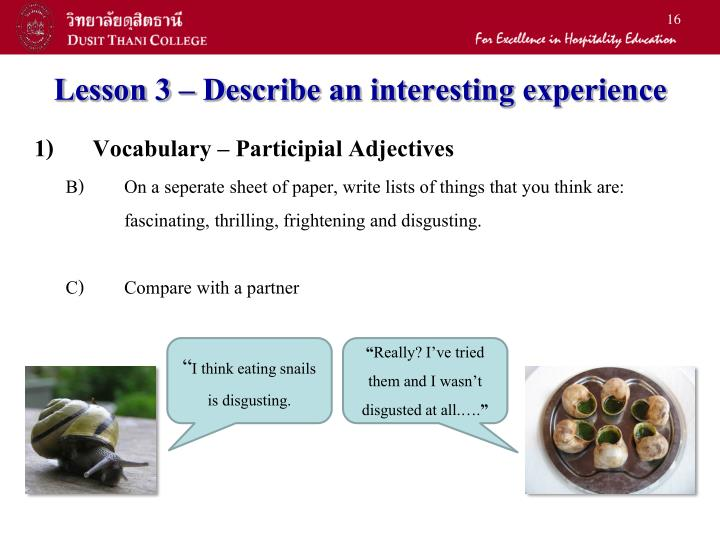 Lesson 3 – Describe an interesting experience