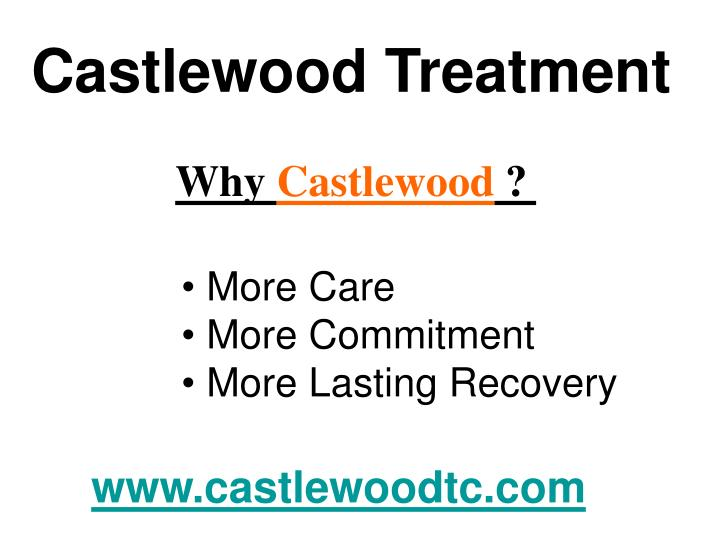 Castlewood Treatment