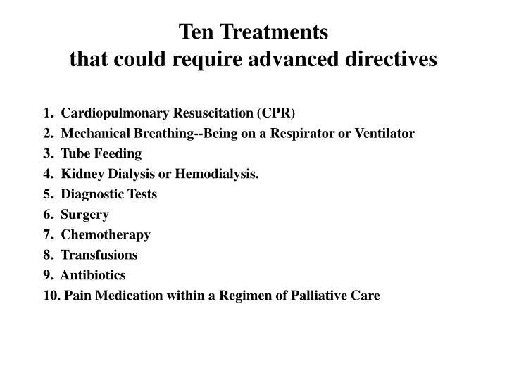 Ten Treatments