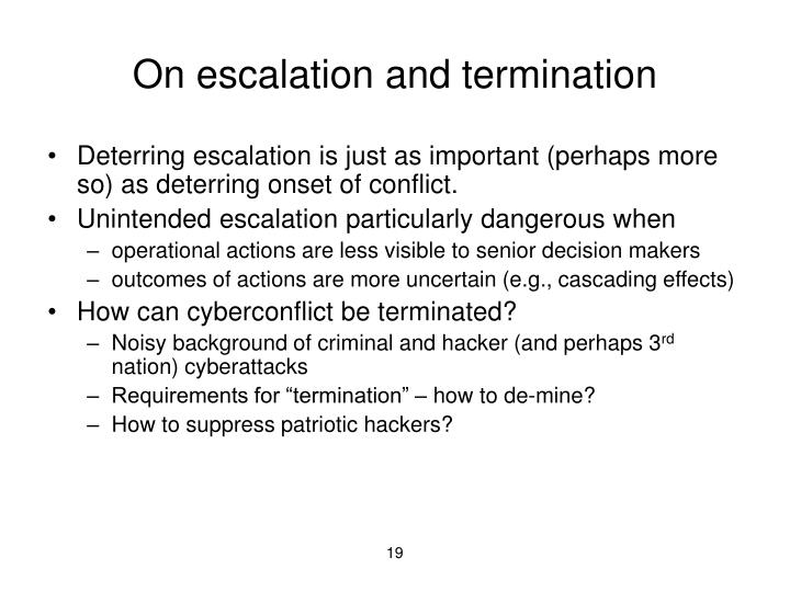 On escalation and termination