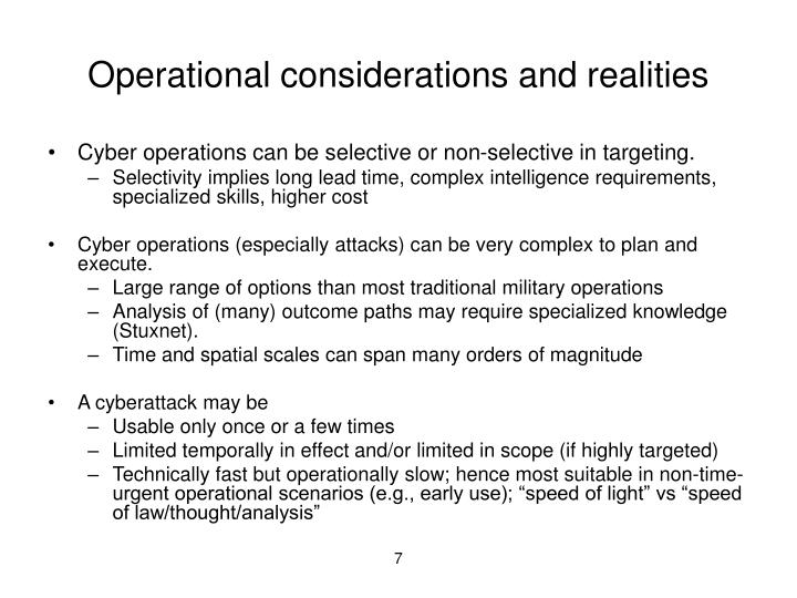 Operational considerations and realities