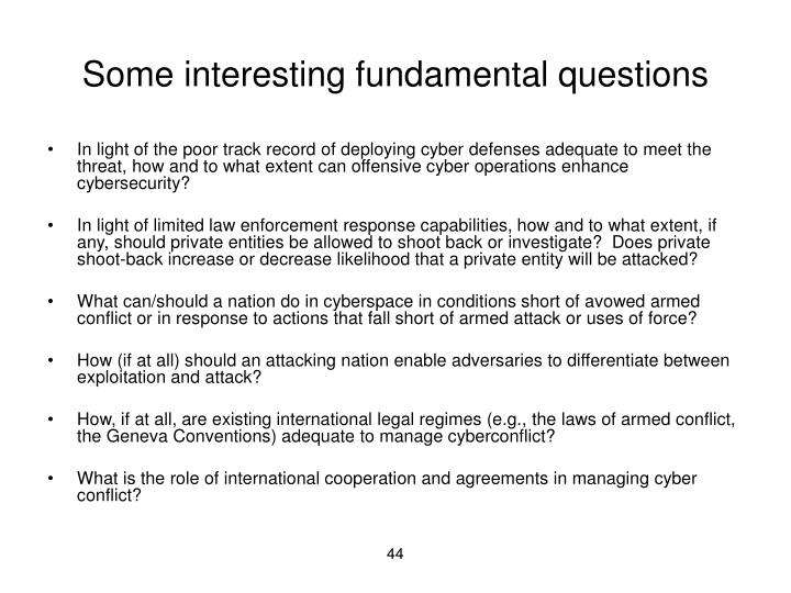 Some interesting fundamental questions