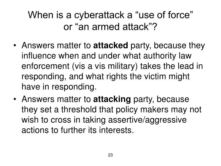 "When is a cyberattack a ""use of force"""