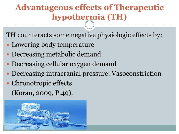 Advantageous effects of Therapeutic hypothermia (TH)