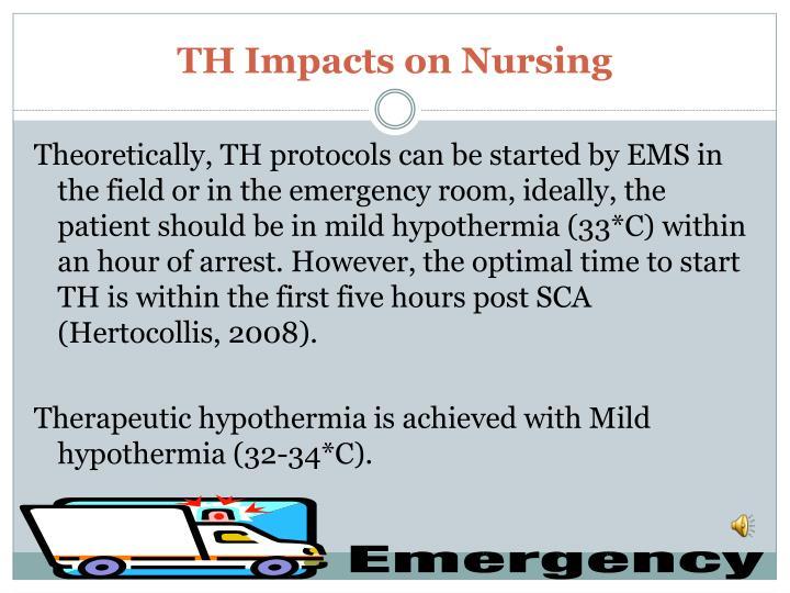 TH Impacts on Nursing