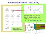 correlations in muon decay m n