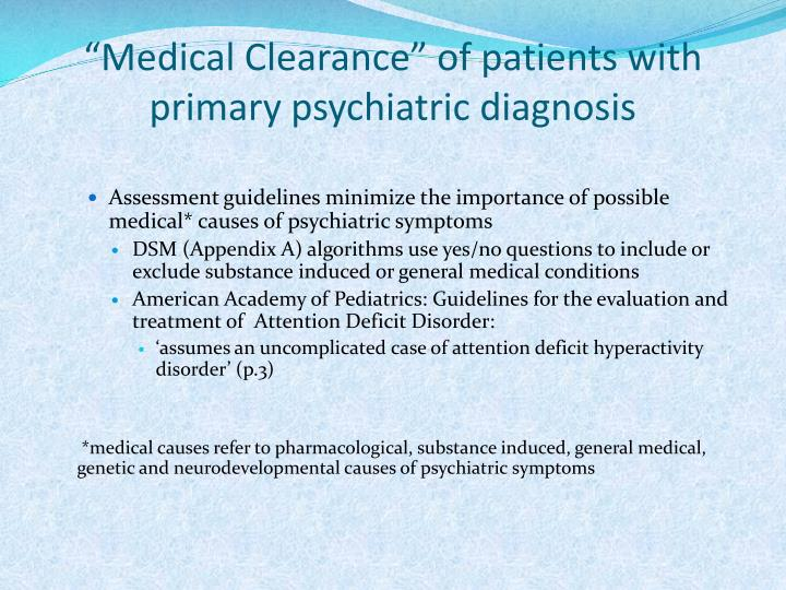 """Medical Clearance"" of patients with primary psychiatric diagnosis"
