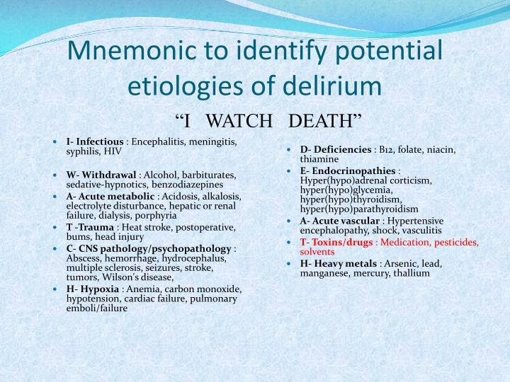 Mnemonic to identify potential etiologies of delirium