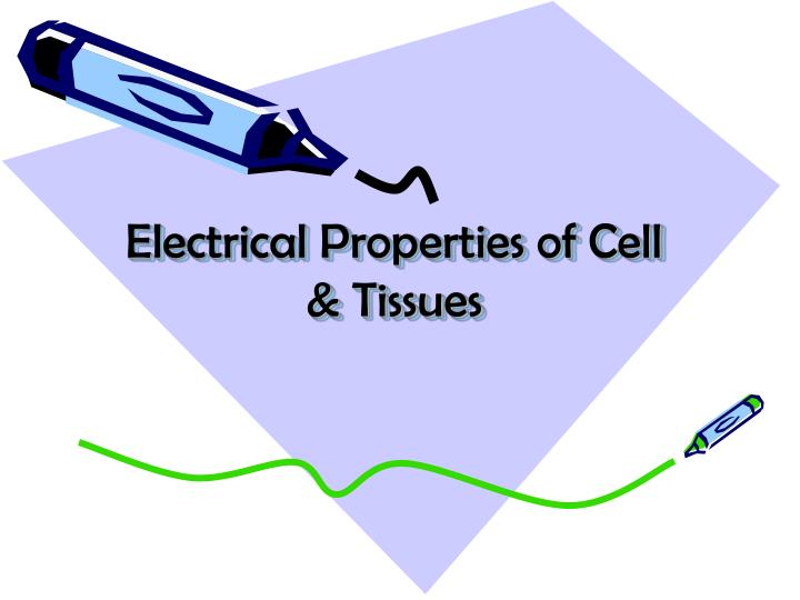 Electrical properties of cell tissues