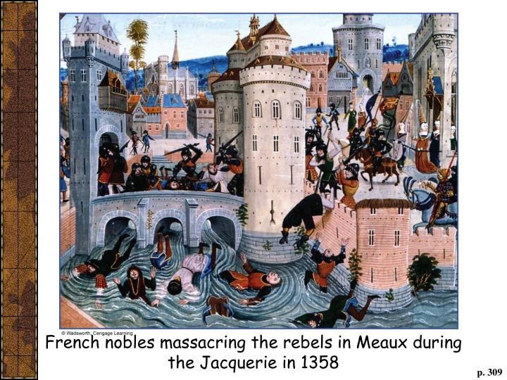 French nobles massacring the rebels in Meaux during the Jacquerie in 1358
