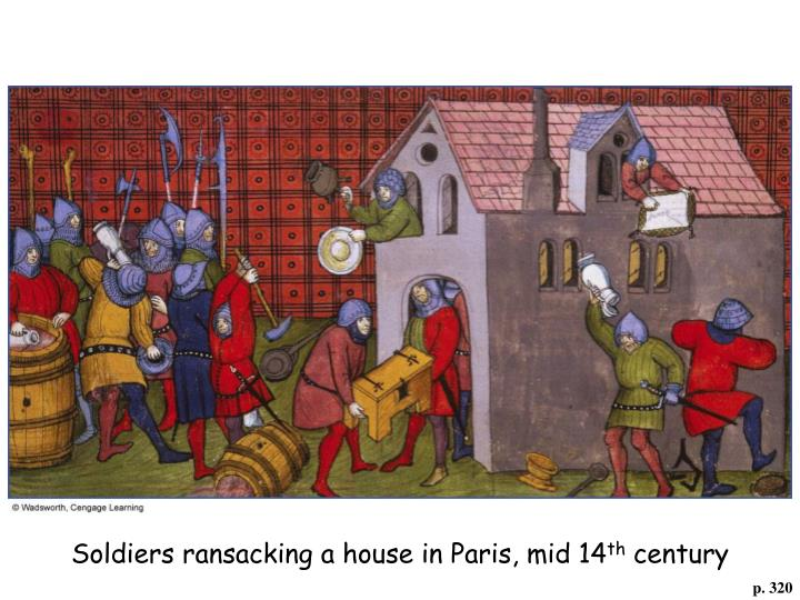 Soldiers ransacking a house in Paris, mid 14