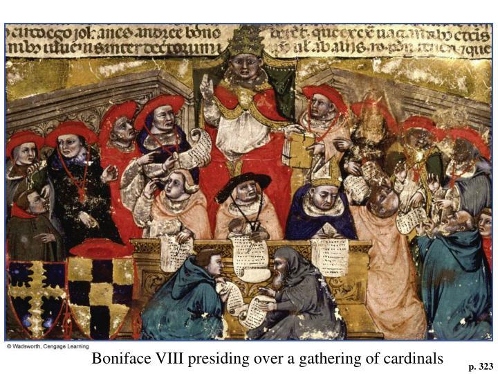 Boniface VIII presiding over a gathering of cardinals