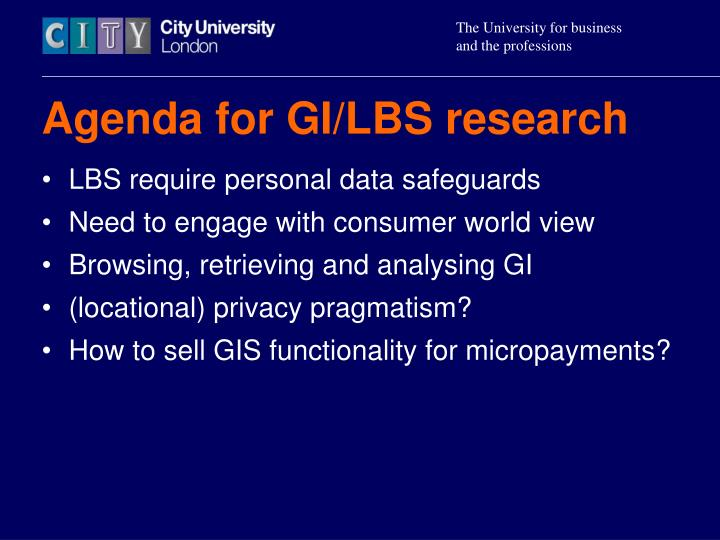 Agenda for GI/LBS research