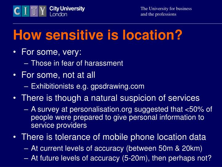 How sensitive is location?