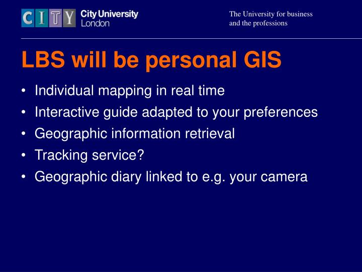 LBS will be personal GIS