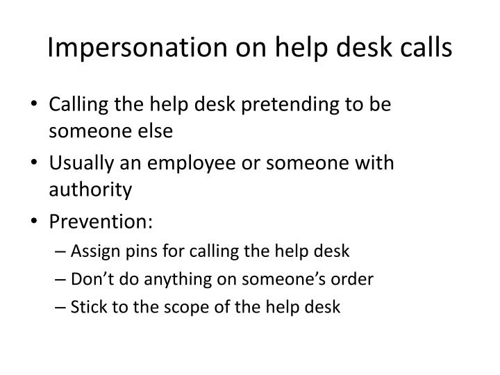 Impersonation on help desk calls