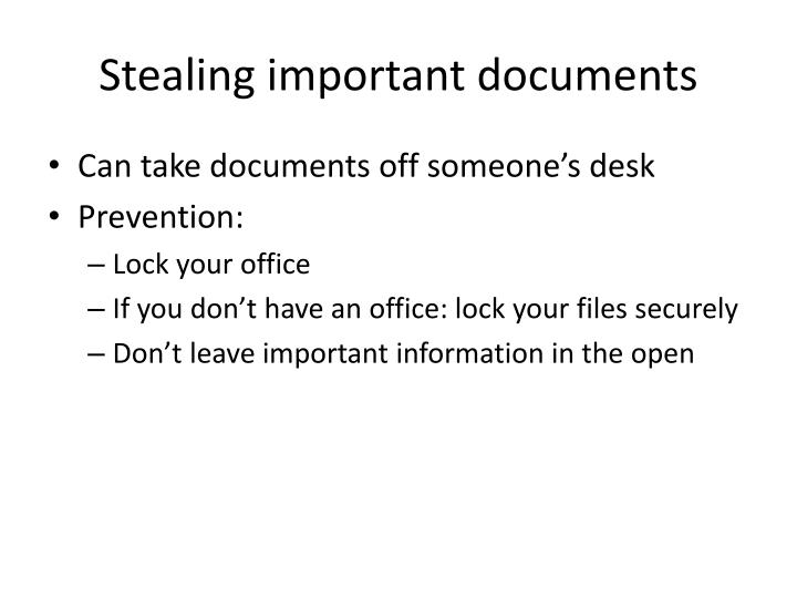 Stealing important documents