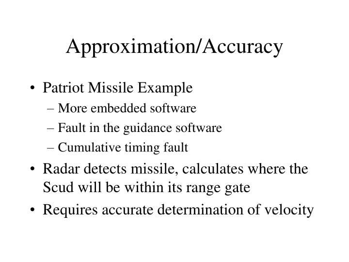 Approximation/Accuracy