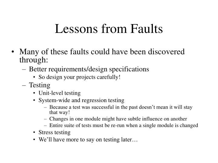 Lessons from Faults