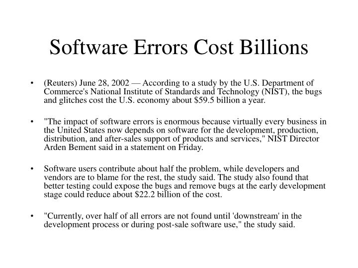 Software Errors Cost Billions