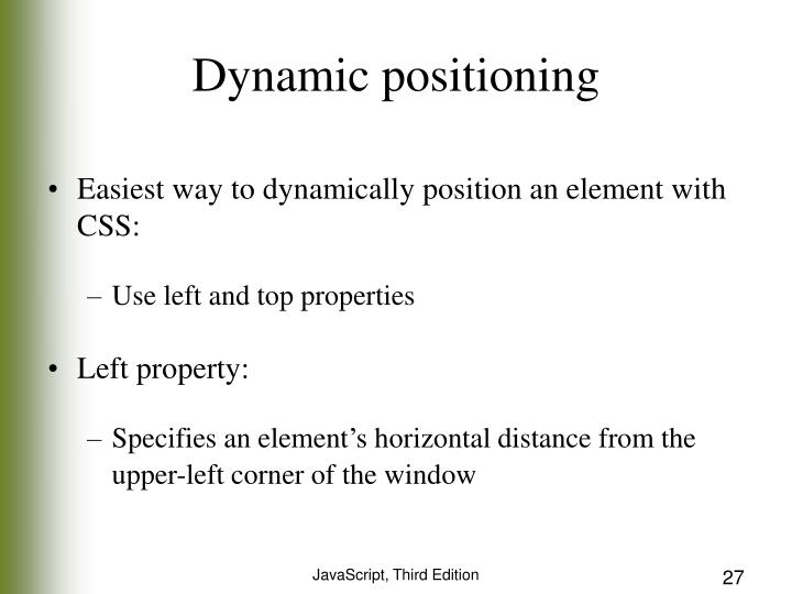 Dynamic positioning