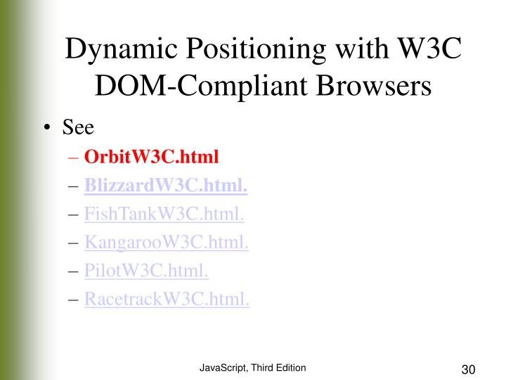 Dynamic Positioning with W3C DOM-Compliant Browsers