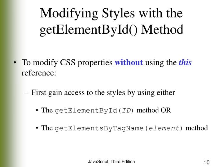 Modifying Styles with the getElementById() Method