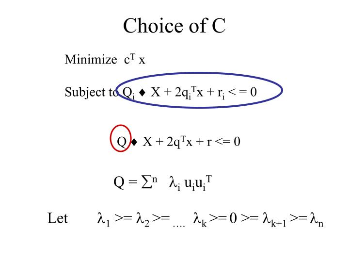 Choice of C