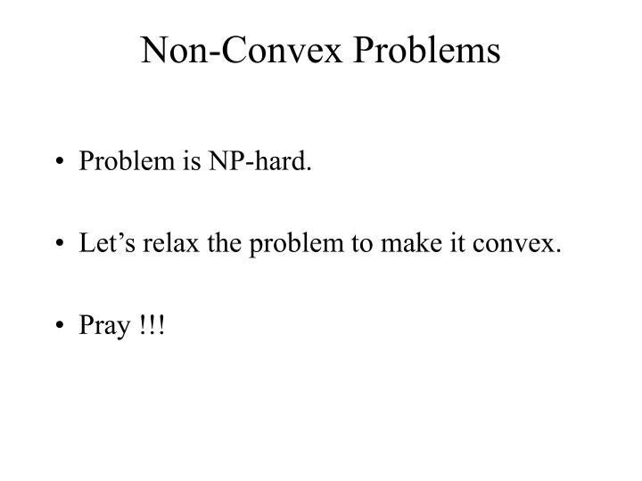 Non-Convex Problems