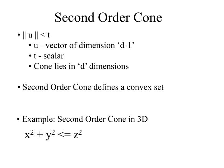 Second Order Cone