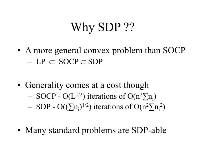 Why SDP ??