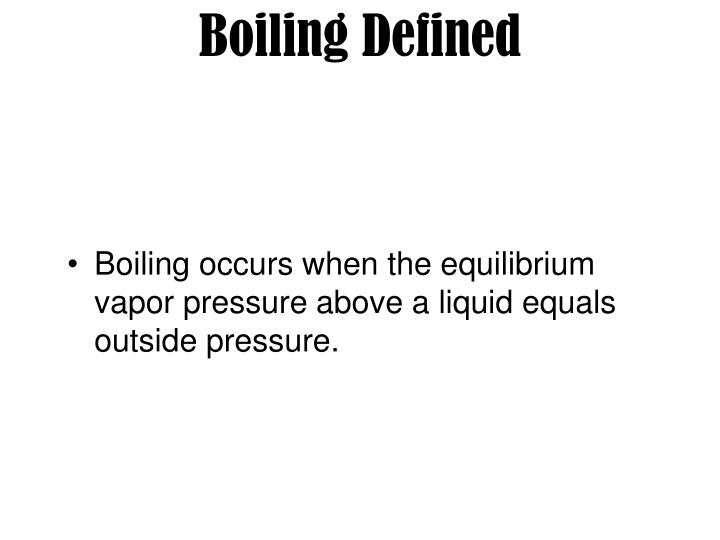 Boiling Defined
