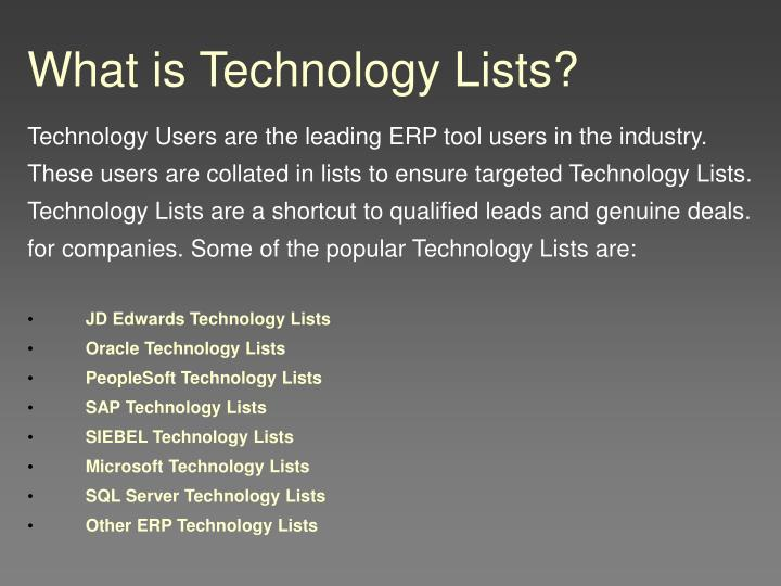 What is technology lists